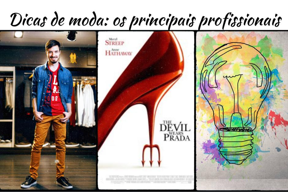 Dicas de moda: os principais profissionais